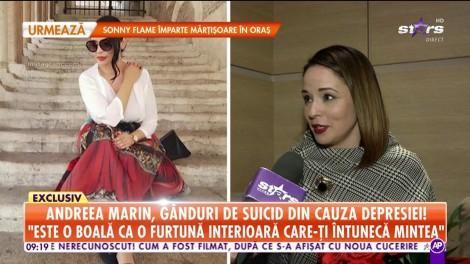 """Andreea Marin, mărturisiri cutremurătoare: """"Da, am fost în pragul suicidului"""""""