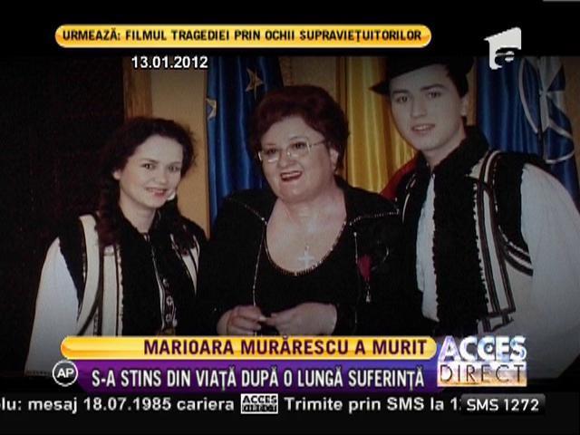 Marioara Murărescu s-a stins din viaţă
