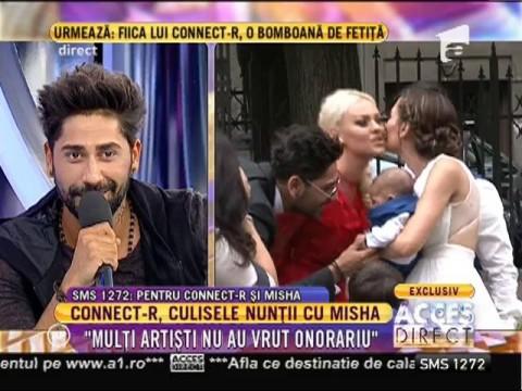 """Connect-R, clusele nunții cu Misha: """"E multă bătaie de cap"""""""