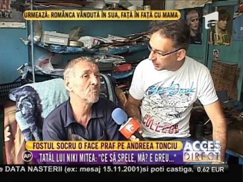 Tatăl lui Nicolae Mitea, nemulțumit de Andreea Tonciu