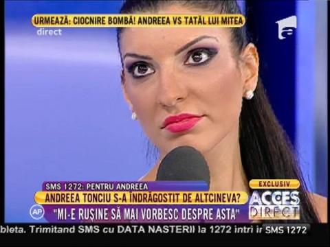 """Andreea Tonciu: """"Mitea mi-a spus să-mi iau bagajele și să plec la mama"""""""