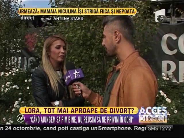 Lora, tot mai aproape de divorț!?