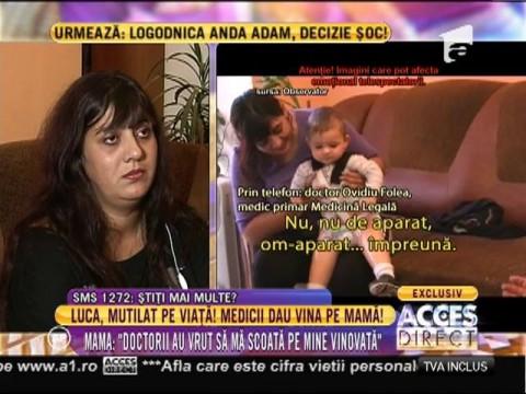 Reacţia medicilor în cazul lui Luca, băieţelul născut infirm!