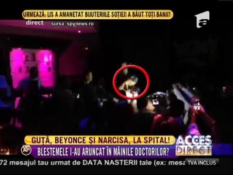 Nicolae Guţă, Beyonce şi Narcisa, la spital!