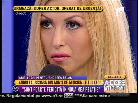 Andreea Bălan, scoasă din minți de minciunile lui Keo!