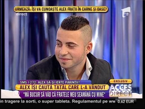 """Alex, fratele lui Alexandru: """"N-am fost deloc la şcoală"""""""