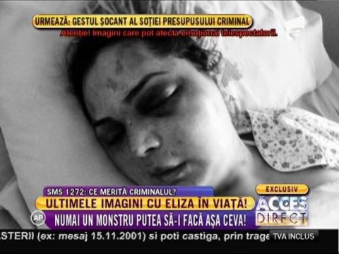 Ultimele imagini cu Eliza în viaţă!