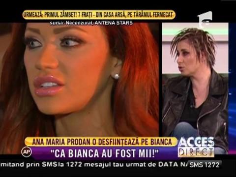 """Ana Maria Prodan o desființează pe Bianca Drăguşanu: """"Ca ea au fost mii!"""""""