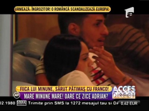 Fiica lui Adrian Minune, sărut pătimaș cu Franco