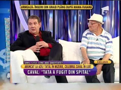 """Adi Caval: """"Tata a fugit din spital"""""""