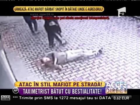 Un taximetrist a fost bătut cu bestialitate, în plina stradă!