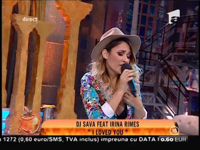 "Dj Sava feat. Irina Rimes - ""I loved you"""