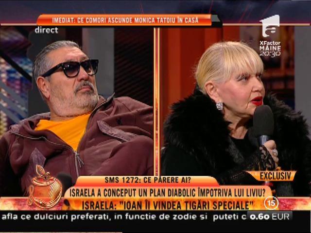 """Israela: """"Îi vindea țigări speciale lui Liviu"""""""