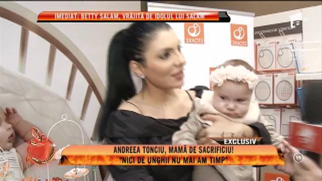 De când este mamă, Andreea Tonciu nu mai are timp de nimic