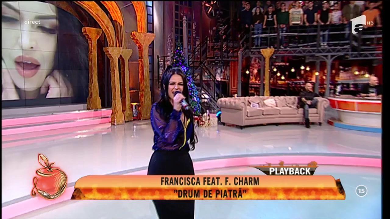 "Francisca feat. F Charm - ""Drum de piatră"""