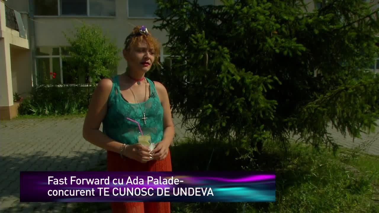 FAST FORWARD cu Ada Palade