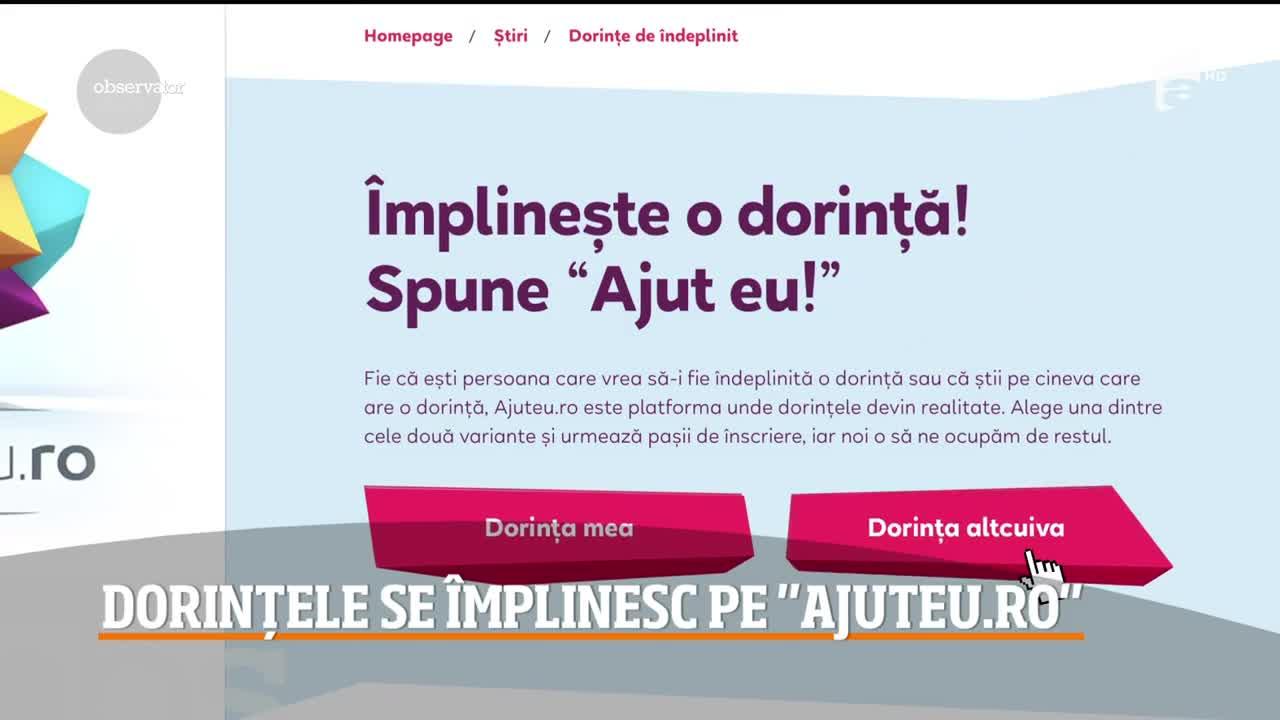 Dorințele se împlinesc pe site-ul ajuteu.ro! Antena 1, campanie dedicată celor greu încercaţi de soartă! Cum poți să te implici?