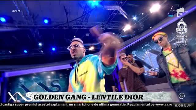 Xtra Night Show. Golden Gang cântă melodia Lentile Dior