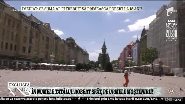 Robert Sfăt, pe urmele moștenirii!