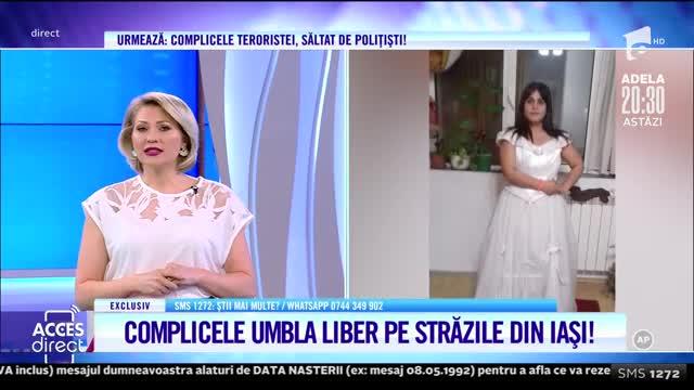 Complicele teroristei umblă liber pe străzile din Iași!