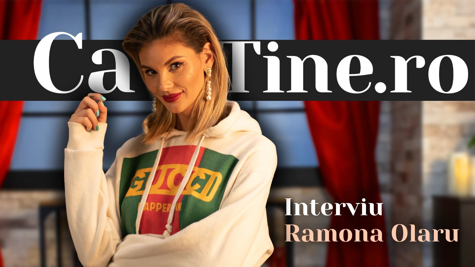 CaTine.Ro - Interviu Ramona Olaru - Sinceră
