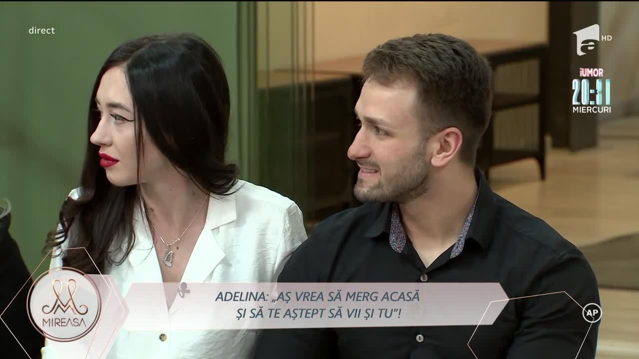 Adelina și Alin, în impas: Aș vrea să merg acasă și să te aștept să vii și tu!