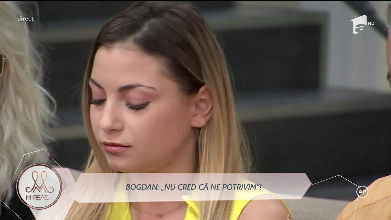 Bogdan, renunță la Alina: Nu cred că ne potrivim!