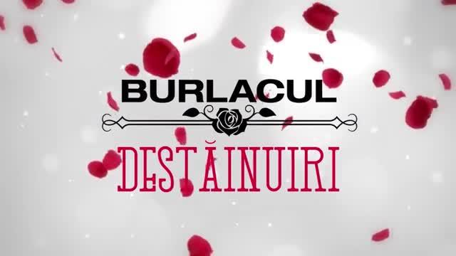 Burlacul - Destainuiri | Episodul 7