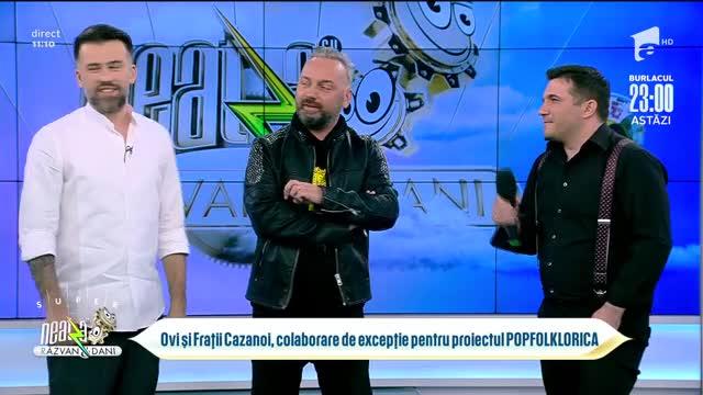 Ovi și Frații Cazanoi, super colaborare la proiectul Popfolklorica