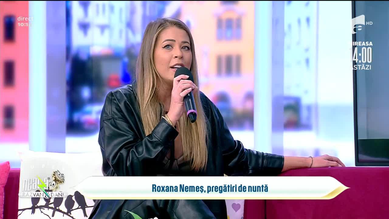 Roxana Nemeș, pregătiri de nuntă. Când va avea loc