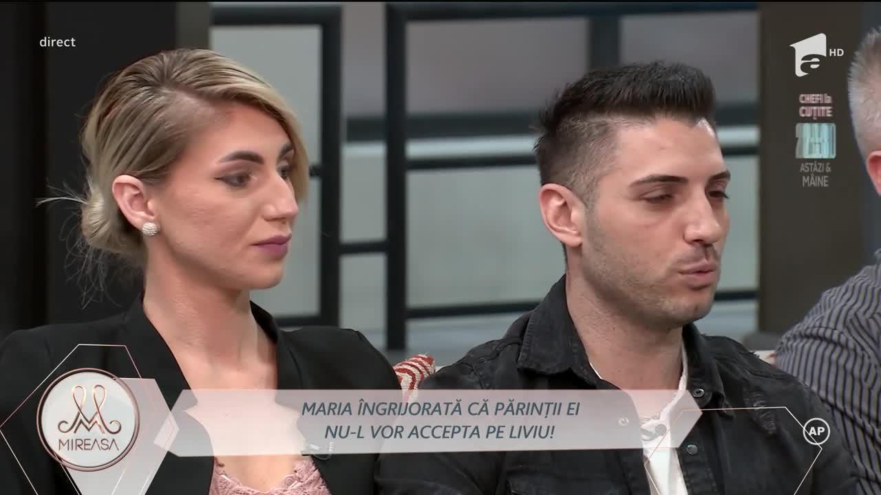 Maria, îngrijorată că părinții ei nu-l vor accepta pe Liviu!