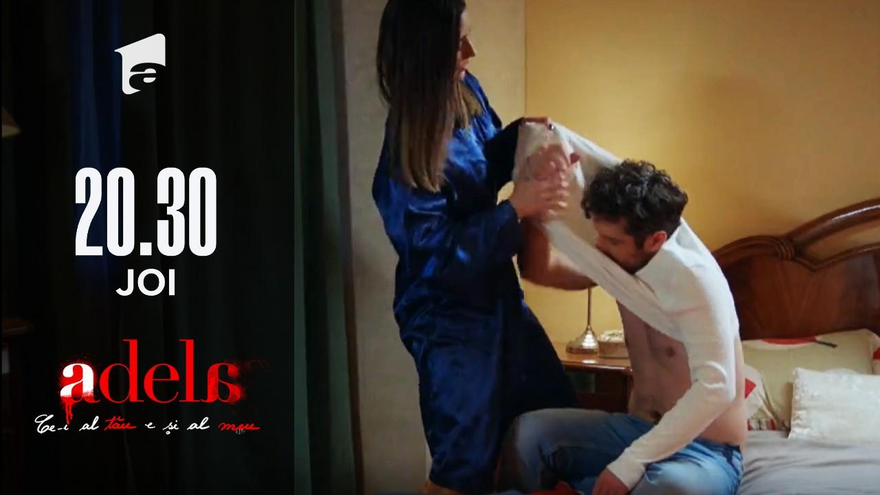 Adela, episodul 40. Andreea îi pune somnifere în băutură lui Mihai, iar apoi îl dezbracă