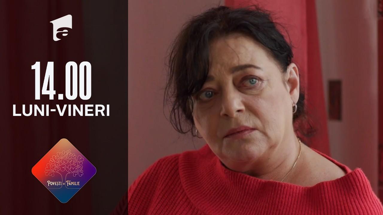 Povești de familie, episodul 38, 26 august 2021. Cosmina a fost răpită!