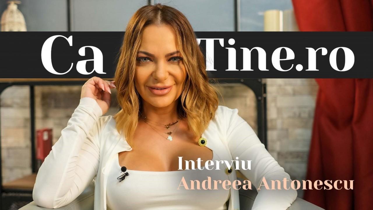 CaTine.ro - Interviu - Andreea Antonescu - Curajoasă