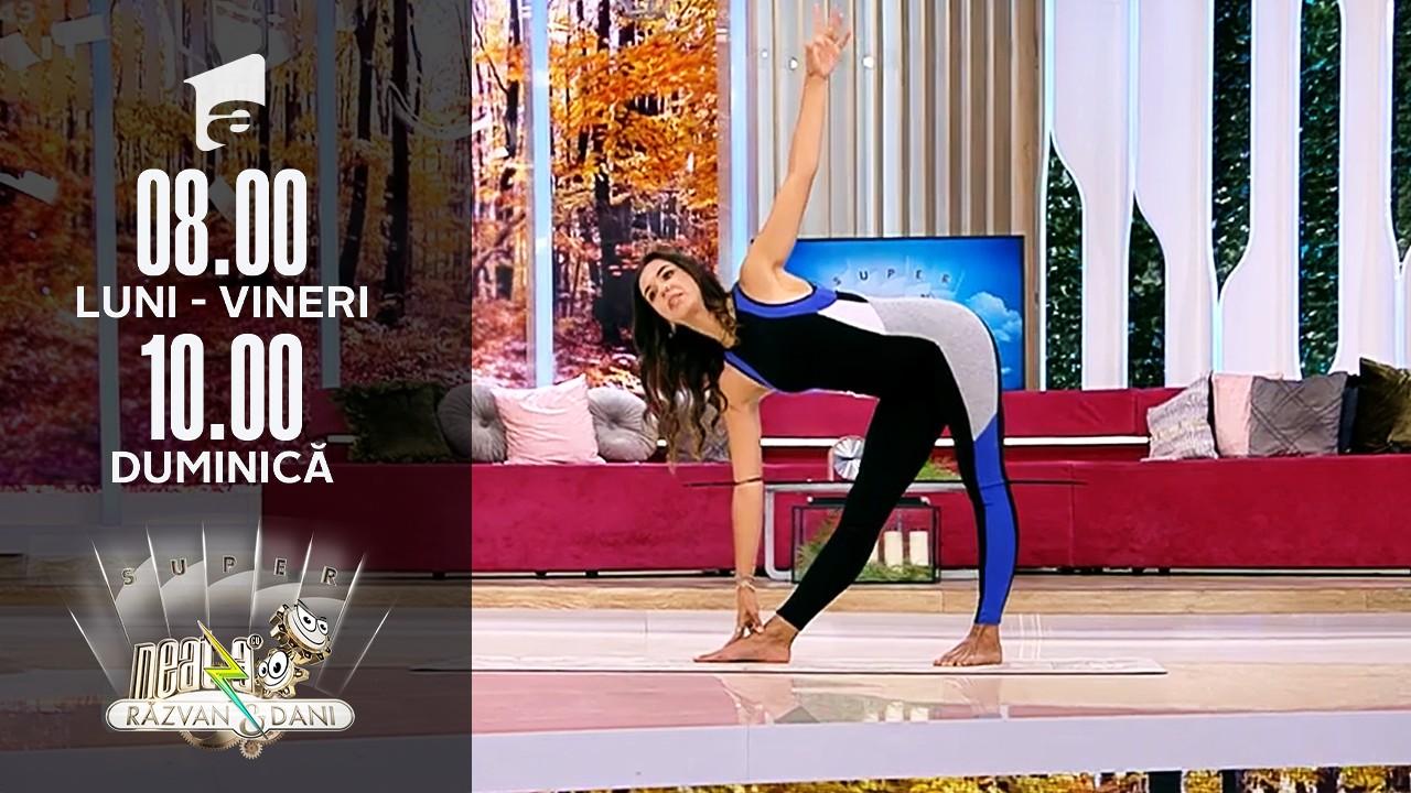 Super Neatza, 4 octombrie 2021. Exerciții de yoga pentru energie și vitalitate. Sfaturi de la Andreea Madlen Margescu