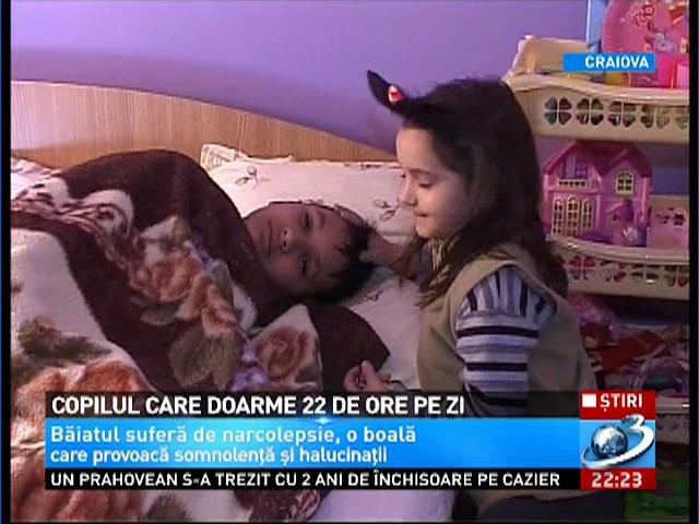 Un copil din Craiova doarme 22 de ore pe zi