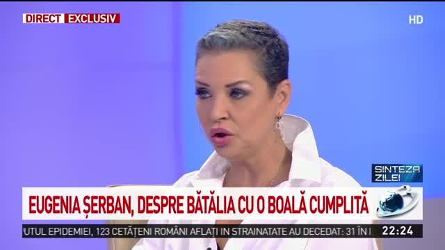 Eugenia Șerban, mărturisiri tulburătoare după ce a fost diagnosticată cu două forme de cancer