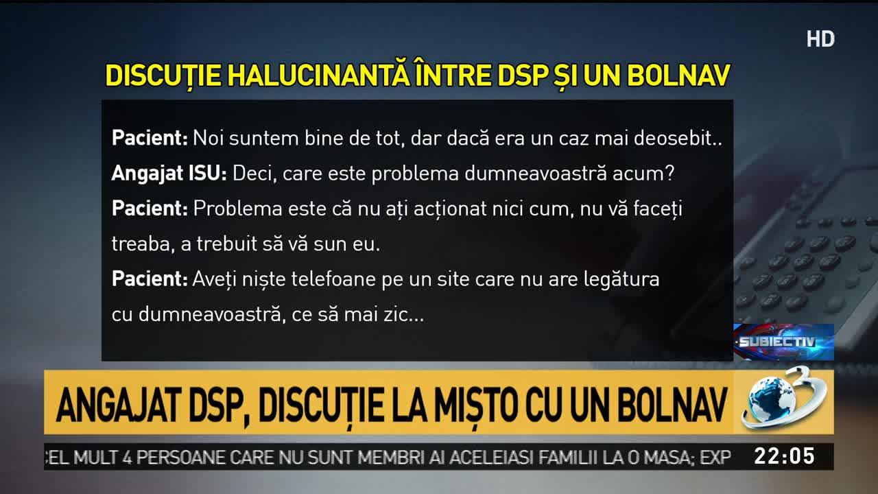 Discuție halucinantă între DSP și un bolnav