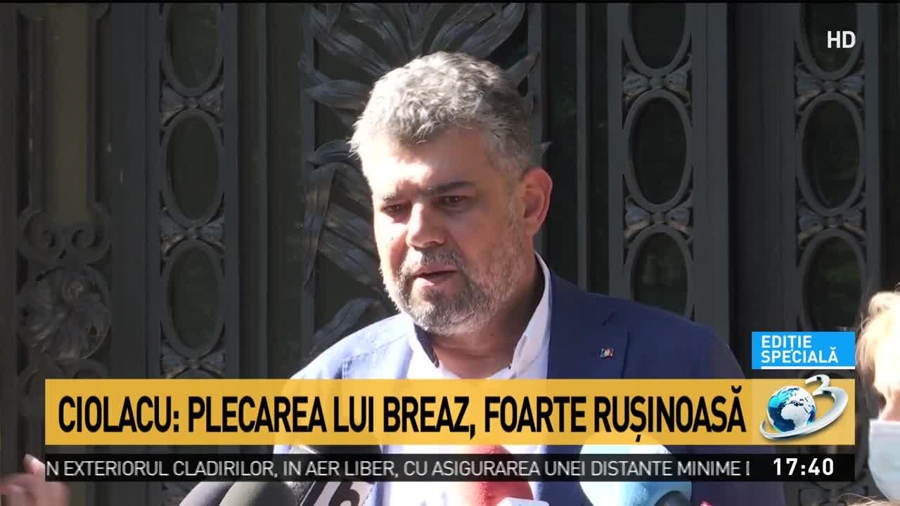 Ciolacu: Plecarea lui Breaz, foarte rușinoasă