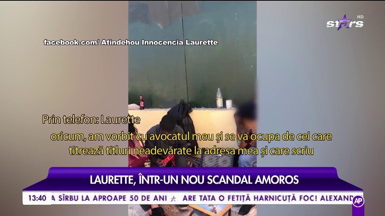 """Laurette, într-un nou scandal amoros: """"Eu fug în fiecare săptămâna cu câte cineva"""""""