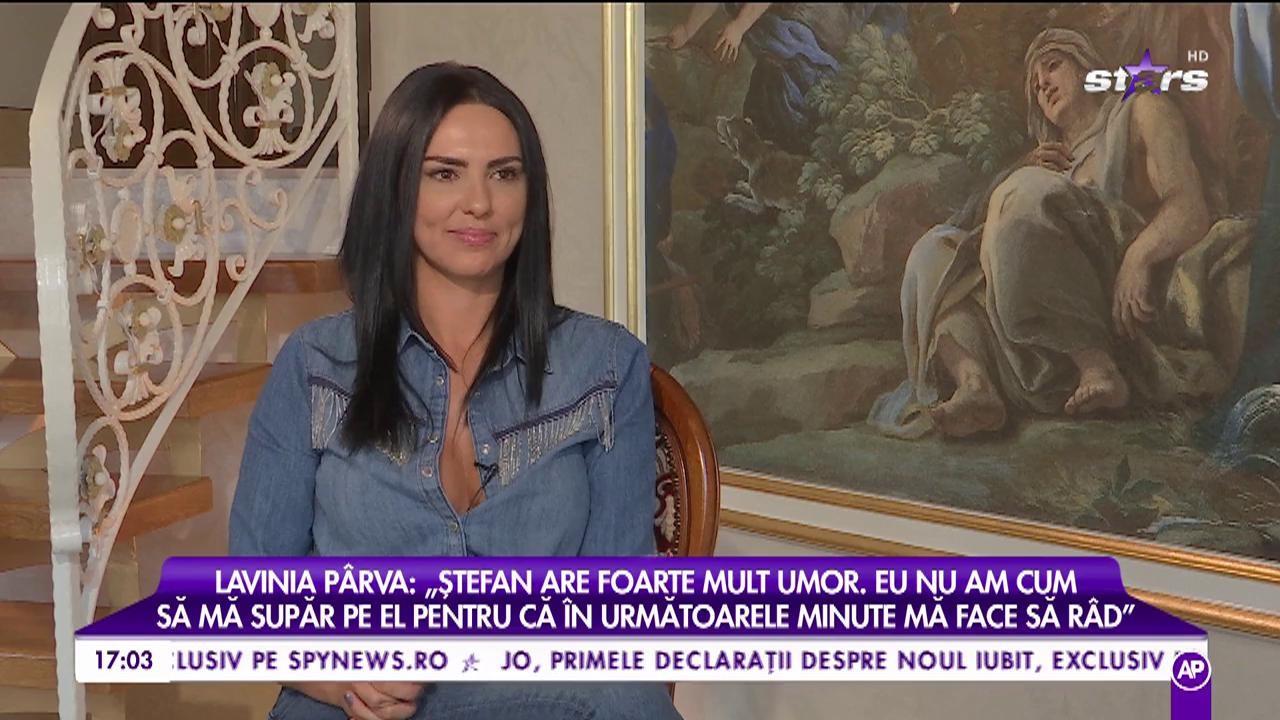 """Lavinia Pârva, o femeie fericită și împlinită: """"Ștefan are foarte mult umor"""""""