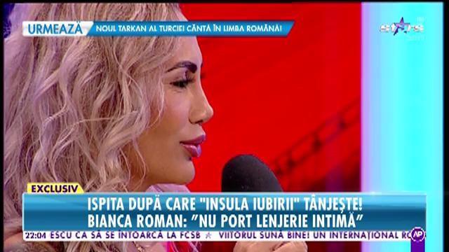 """""""Nu port lenjerie intimă"""". Ispita Bianca Roman de la """"Insula Iubirii"""", apariție incendiară, în direct! Imagini interzise minorilor! Video"""