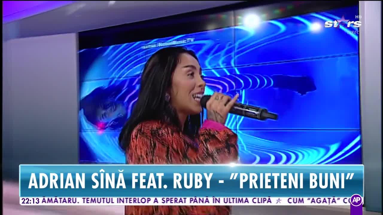 "Adrian Sîna feat. Ruby - ""Prieteni buni"""