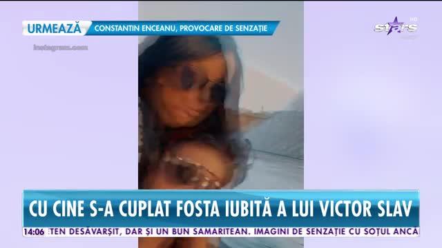Fosta iubită a lui Victor Slav şi-a găsit un nou iubit. Cine este bărbatul care a cucerit-o