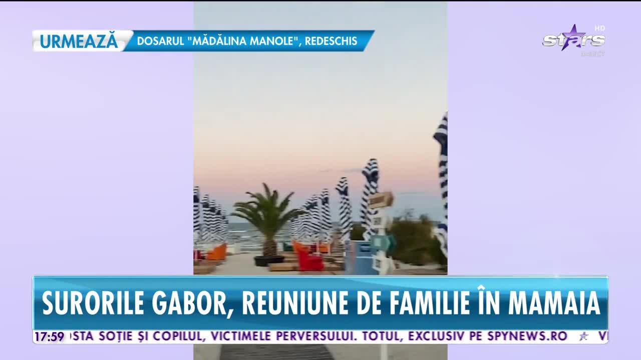 Surorile Gabor, reuniune de familie pe litoral