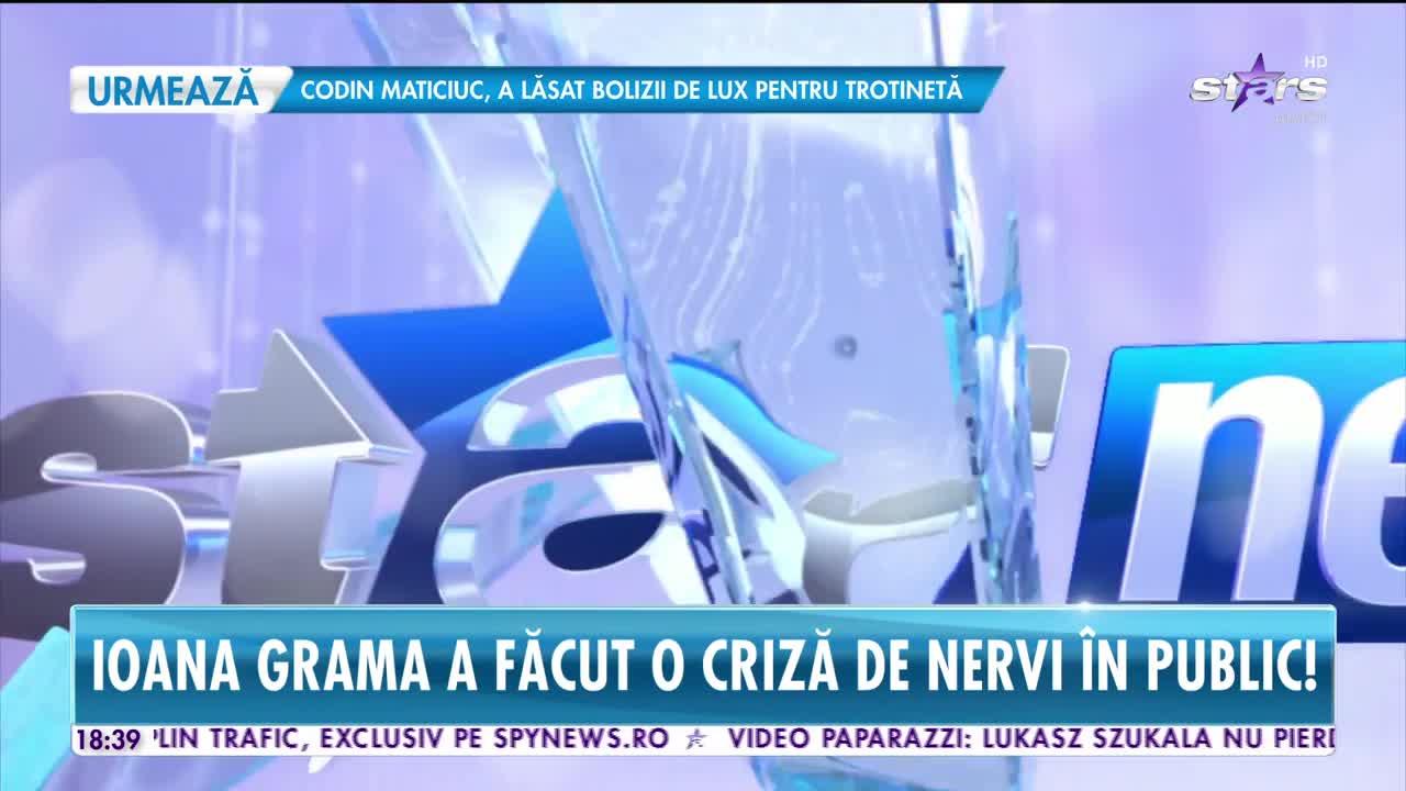 Ioana Grama, criză de nervi în public