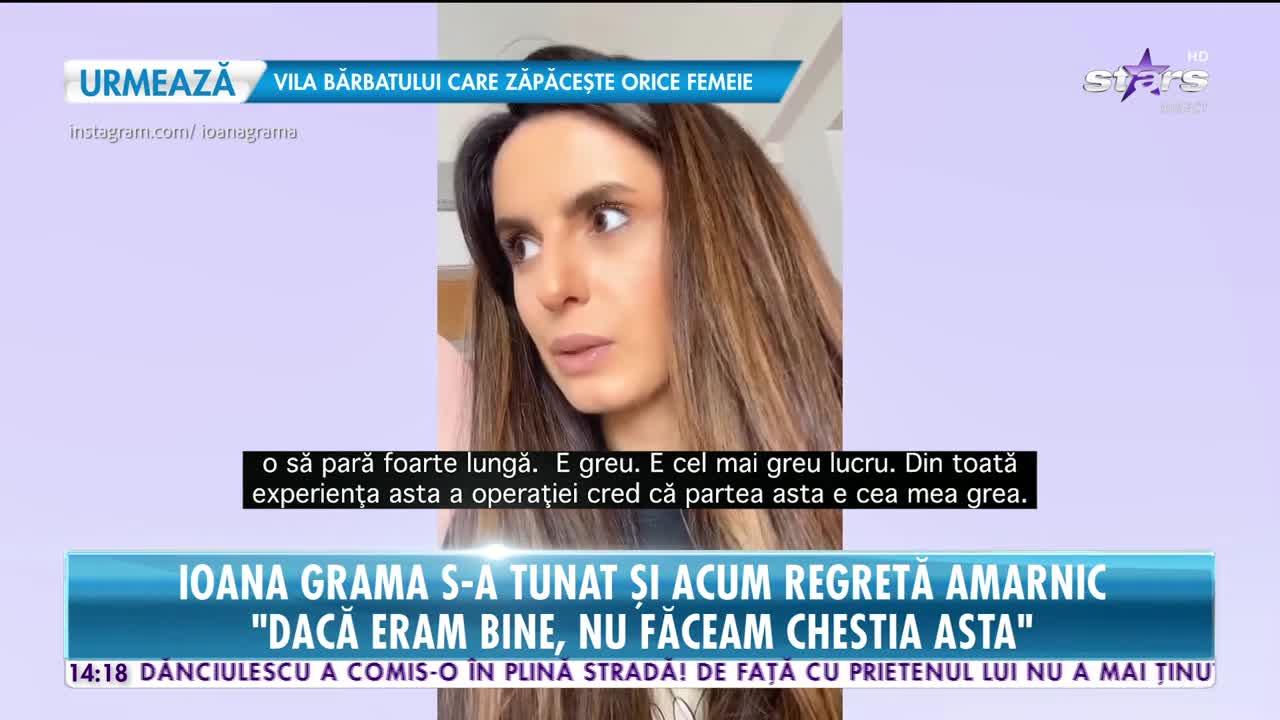 Ioana Grama regretă amarnic că și-a pus silicoane