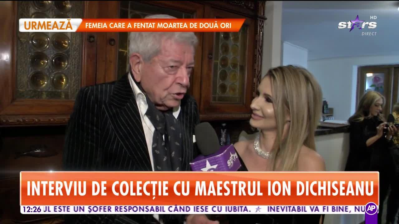 Interviu de colecție cu maestrul Ion Dichiseanu: Nu-mi permit să merg la o petrecere dacă nu sunt invitat