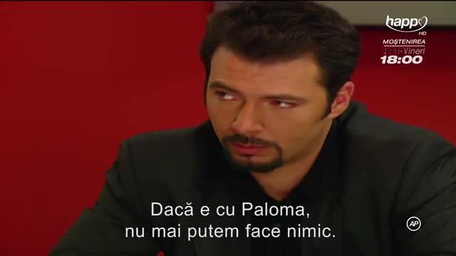 Vei fi a mea, Paloma - Episoadele 49 și 50