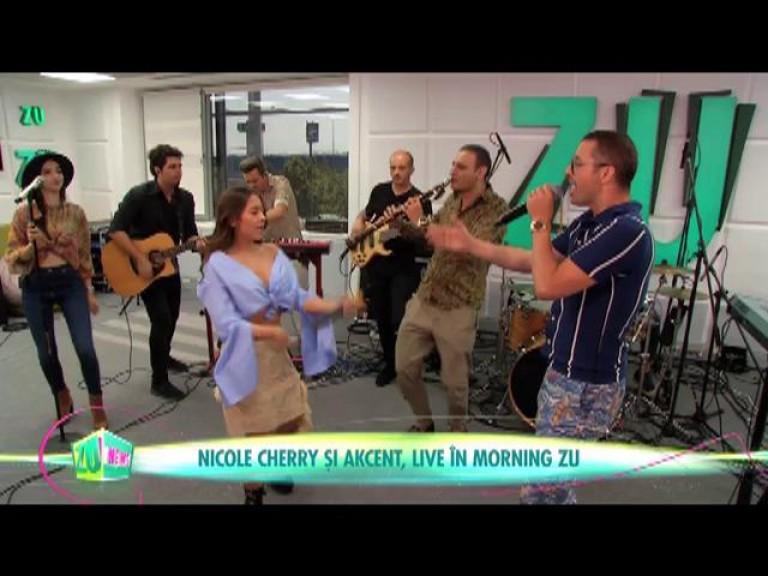 Nicole Cherry și Akcent, live în Morning ZU